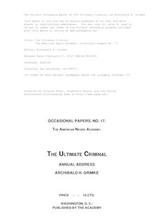 The Ultimate Criminal - The American Negro Academy. Occasional Papers No. 17