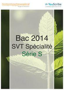 Corrigé bac 2014 - Série S - SVT (spécialité)