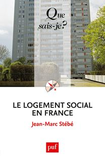 Le logement social en France - Jean-Marc Stébé