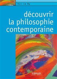 Découvrir la philosophie contemporaine de Le Ny Marc - fiche descriptive