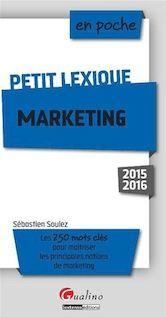En poche - Petit Lexique - Marketing 2015-2016 - Sébastien Soulez
