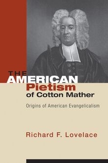 The American Pietism of Cotton Mather
