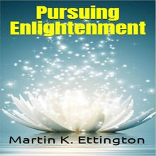 Pursuing Enlightenment
