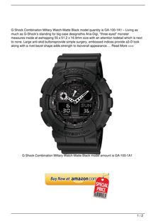 G Shock Combination Miltary WatchMatte Black model number is GA1001A1 Watch Review