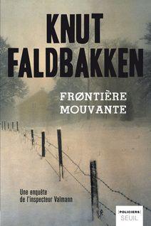 Frontière mouvante - Knut Faldbakken