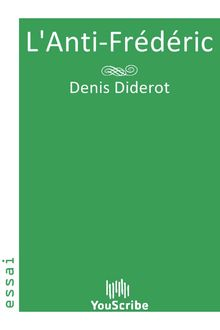 L'Anti-Frédéric de Denis Diderot - fiche descriptive