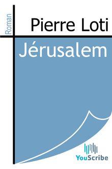 Jérusalem de Pierre Loti - fiche descriptive