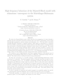 High frequency behaviour of the Maxwell Bloch model with relaxations: convergence to the Schrodinger Boltzmann