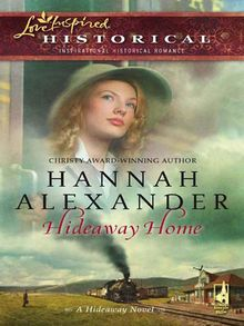 Hideaway Home (Mills & Boon Historical)