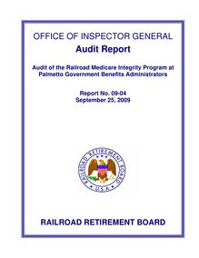 Audit Of The Railroad Medicare Benefit Integrity Program At Palmetto  Government Benefits Administrators