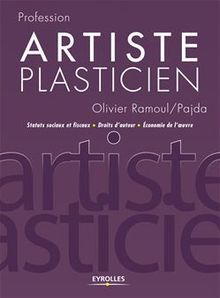 Artiste plasticien de Ramoul Olivier - fiche descriptive