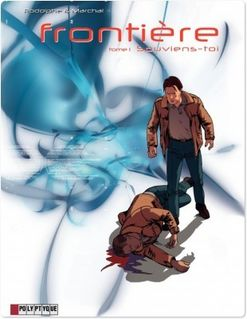 Frontière - Tome 1 - Souviens-toi - Rodolphe