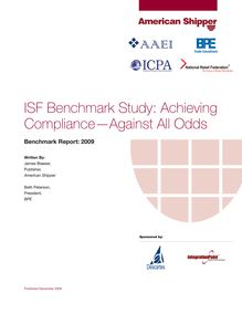 ISF Benchmark Study: Achieving Compliance—Against All Odds