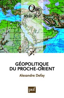Géopolitique du Proche-Orient de Alexandre Defay - fiche descriptive