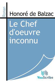Le Chef d'oeuvre inconnu de Honoré de Balzac - fiche descriptive