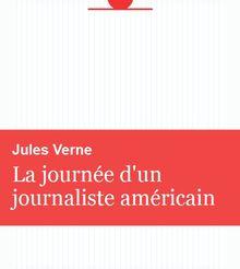 La journée d'un journaliste américain