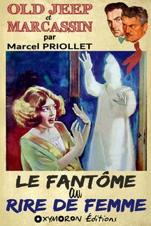 Le fantôme au rire de femme - Marcel Priollet