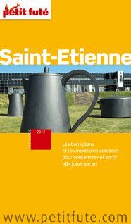 Saint-Etienne 2012 - Jean-Paul Labourdette, Collectif, Dominique Auzias