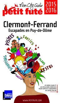 Clermont-Ferrand 2015 Petit Futé (avec photos et avis des lecteurs) de Dominique Auzias, Jean-Paul Labourdette - fiche descriptive