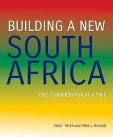Building a New South Africa