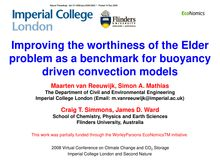 Improving the worthiness of the Elder problem as a benchmark for buoyancy driven convection models