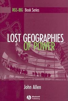 Lost Geographies of Power