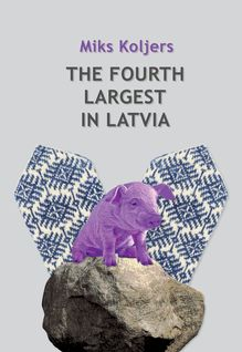 The Fourth Largest In Latvia