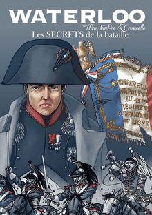 Waterloo - Les secrets de la Bataille de Patrick Pinchart - fiche descriptive