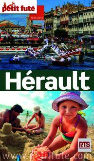 Hérault 2015-2016 Petit Futé (avec cartes, photos + avis des lecteurs) de Dominique Auzias, Jean-Paul Labourdette - fiche descriptive