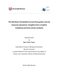 The Northern Humboldt current ecosystem and its resource dynamics [Elektronische Ressource] : insights from a trophic modeling and time series analysis / by Marc Hollis Taylor