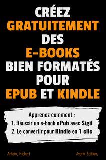 Créez gratuitement des e-books bien formatés pour ePub et Kindle - Antoine Richert