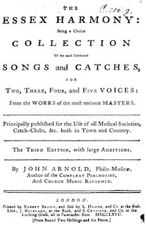 Partition Complete book, pour Essex Harmony: Being a Choice Collection Of pour most Celebrated chansons et Catches, pour Two, Three, Four, et Five voix: From pour travaux of pour most eminent Masters. Principally published pour pour Use of all Musical Societies, Catch-Clubs, &c. both en Town et Country.