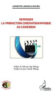 Repenser la production cinématographique au Cameroun