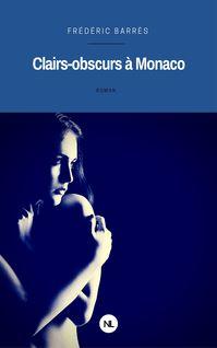 Clairs-obscurs à Monaco de Frédéric Barrès - fiche descriptive