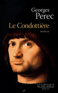 Le Condottière - Georges Perec