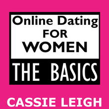 Online Dating for Women: The Basics