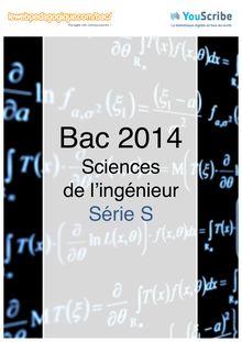 Corrigé bac 2014 - Série S -  Sciences de l'ingénieur (SI)