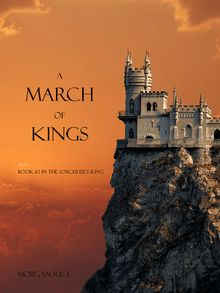 A March of Kings (Book #2 in the Sorcerer