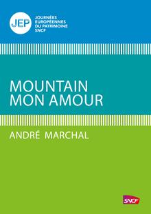 Moutain mon amour de André Marchal - fiche descriptive