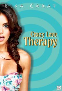 Crazy Love Thérapy - Elsa Carat