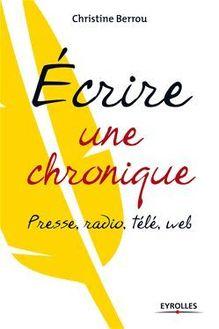 Lire Ecrire une chronique de Berrou Christine