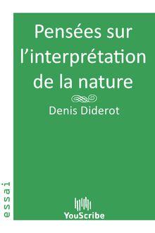 Pensées sur l'interprétation de la nature de Denis  Diderot - fiche descriptive