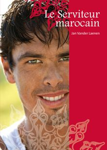 Le Serviteur marocain (roman gay)
