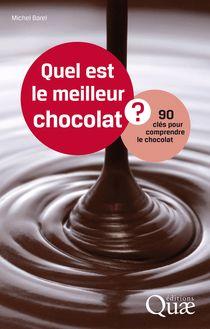 Quel est le meilleur chocolat ? de Michel Barel - fiche descriptive