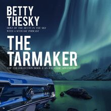 The Tarmaker