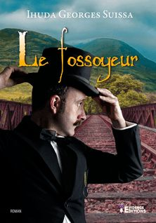 Le fossoyeur - Ihuda Georges Suissa