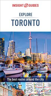 Insight Guides Explore Toronto (Travel Guide eBook)