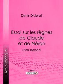 Essai sur les règnes de Claude et de Néron de Denis Diderot, Ligaran - fiche descriptive