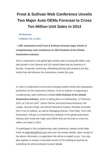 Frost & Sullivan Web Conference Unveils Two Major Auto OEMs Forecast to Cross Ten Million Unit Sales in 2014