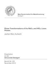 Phase transformations of the NbCr_1tn2 and HfCr_1tn2 Laves phases [Elektronische Ressource] / Jochen Marc Aufrecht